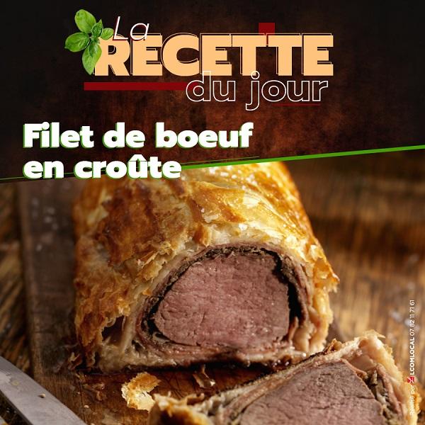 La recette du jour - Filet boeuf croute.